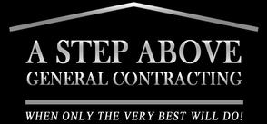 A Step Above General Contracting